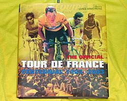 The Official Tour De France Centennial   Book