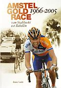 (Click for larger image) Amstel Gold Race  - Bennie Ceulen covers the 30-year history of this Dutch Classic.