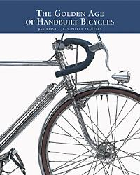 (Click for larger image) <i>The Golden Age of Handbuilt Bicycles</i> by Jan Heine and Jean-Pierre Pradères